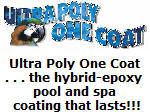 Ultra Poly One Coat for popols and spas.
